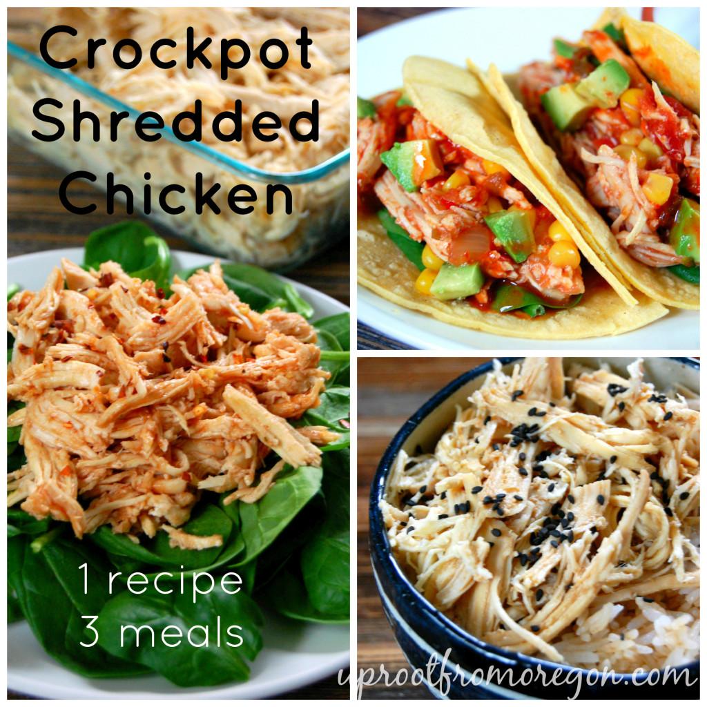 Versatile Crockpot Shredded Chicken - 1 Recipe, 3 Meals