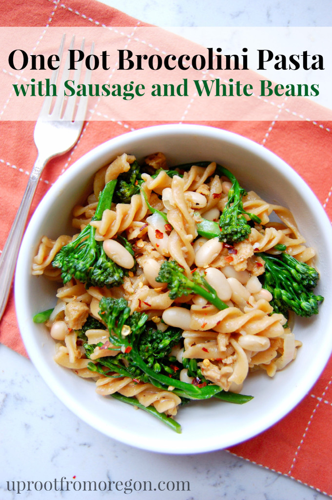 Simple One Pot Broccolini Pasta with Sausage and White Beans | uprootfromoregon.com