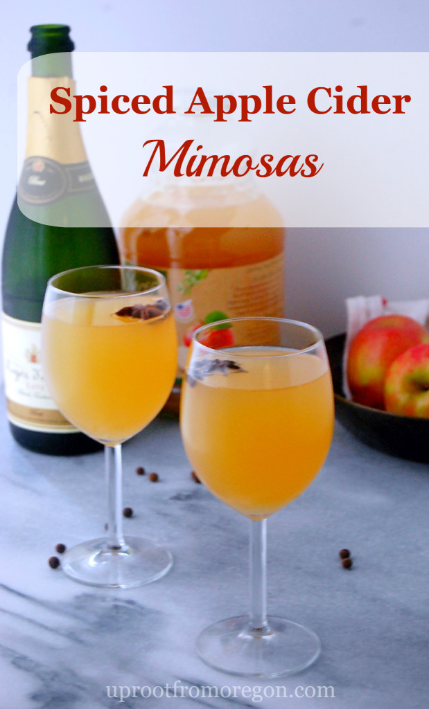 Spiced Apple Cider Mimosas | uprootfromoregon.com