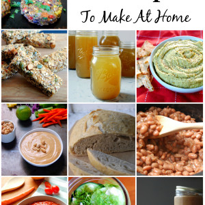 10 Grocery List Staples To Make At Home - avoid added ingredients and save money!