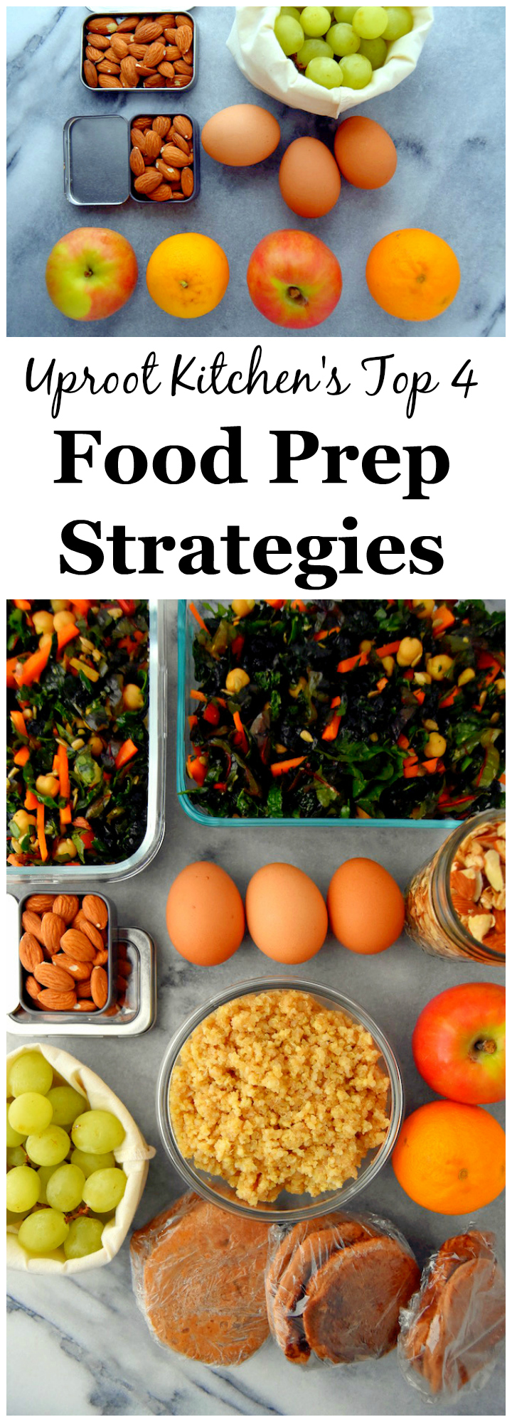 My top 4 Food Prep Strategies for making it through a busy week with healthy food! | uprootkitchen.com