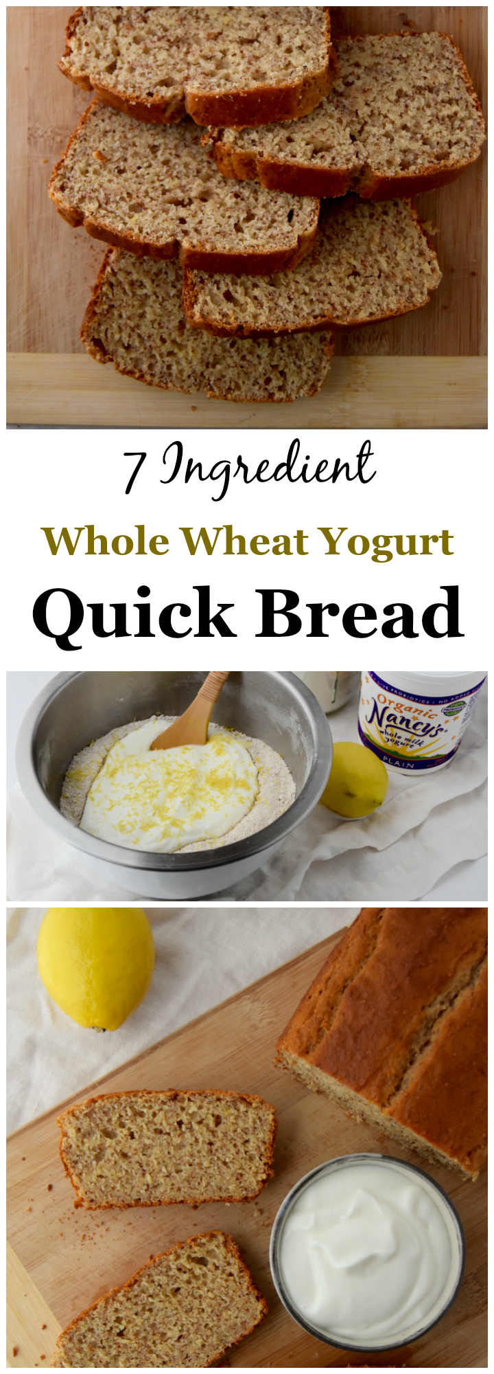7 Ingredient Whole Wheat Yogurt Quick Bread - a one-bowl bread recipe you can throw together for the week. | uprootkitchen.com