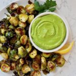 Crispy Brussels Sprouts with Avocado Green Goddess Dressing